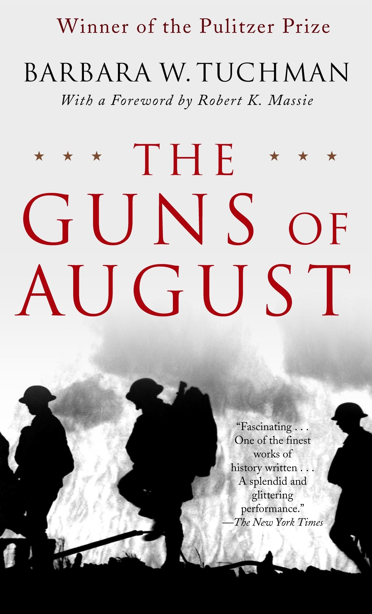 The Guns of August: The Pulitzer Prize-Winning