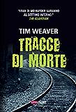 Tracce di morte (Timecrime Narrativa) (Italian Edition)
