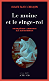 Le moine et le singe-roi: Une enquête du commissaire aux morts étranges