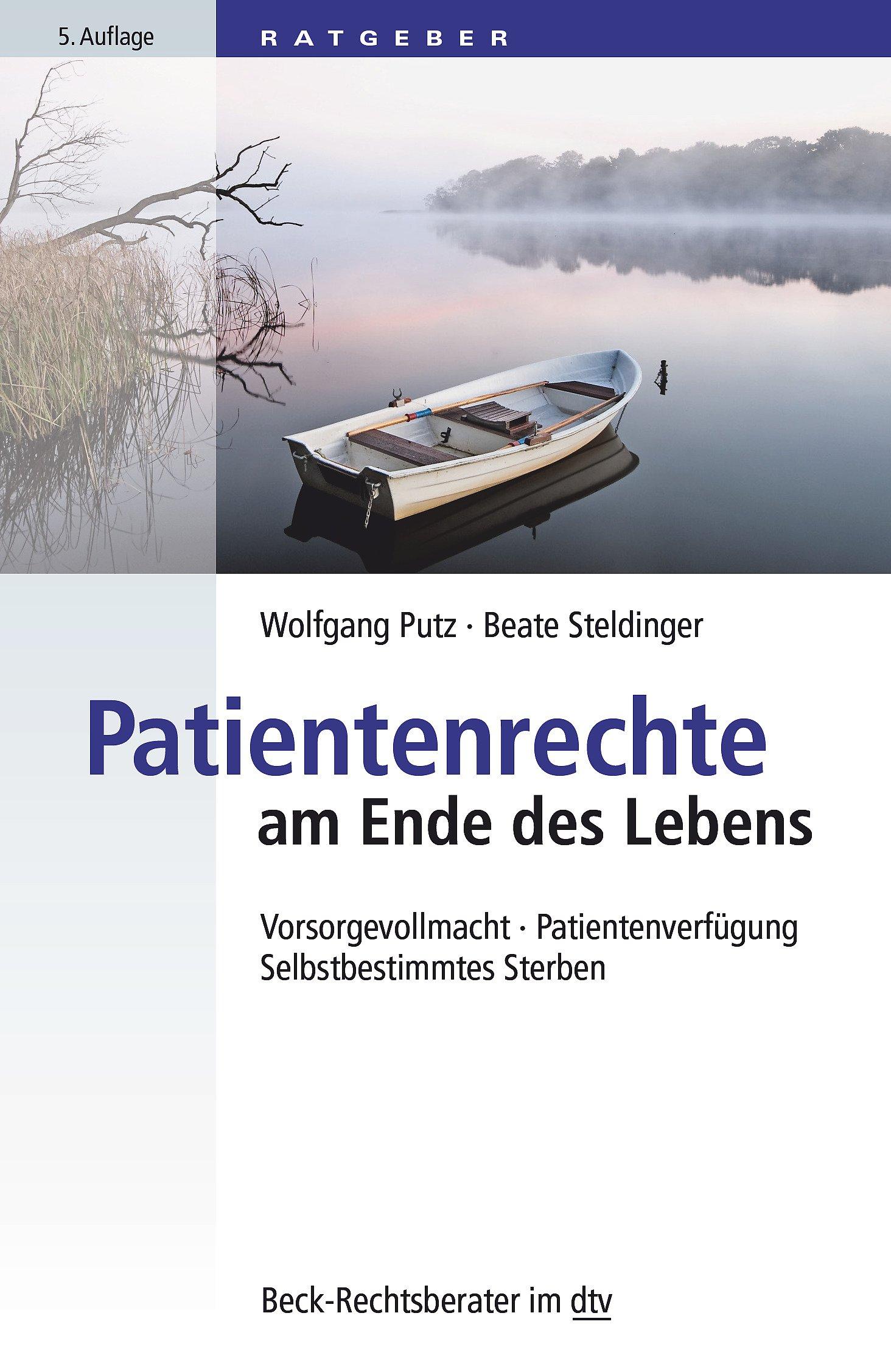 patientenrechte-am-ende-des-lebens-vorsorgevollmacht-patientenverfgung-selbstbestimmtes-sterben-dtv-beck-rechtsberater