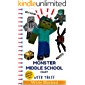 Monster Middle School Diary: Week Three (Unofficial Minecraft Illustrated Series)