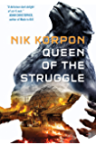 Queen of the Struggle : BOOK II IN THE MEMORY THIEF TRILOGY