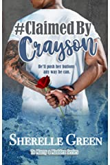 Claimed By Crayson (To Marry a Madden Book 2) Kindle Edition