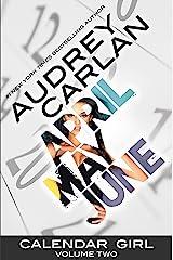 Calendar Girl: Volume Two Kindle Edition