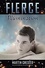 Fierce Illumination Kindle Edition