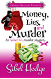 Money, Lies, and Murder (Amber Fox Mysteries book #2) (The Amber Fox Murder Mystery Series)