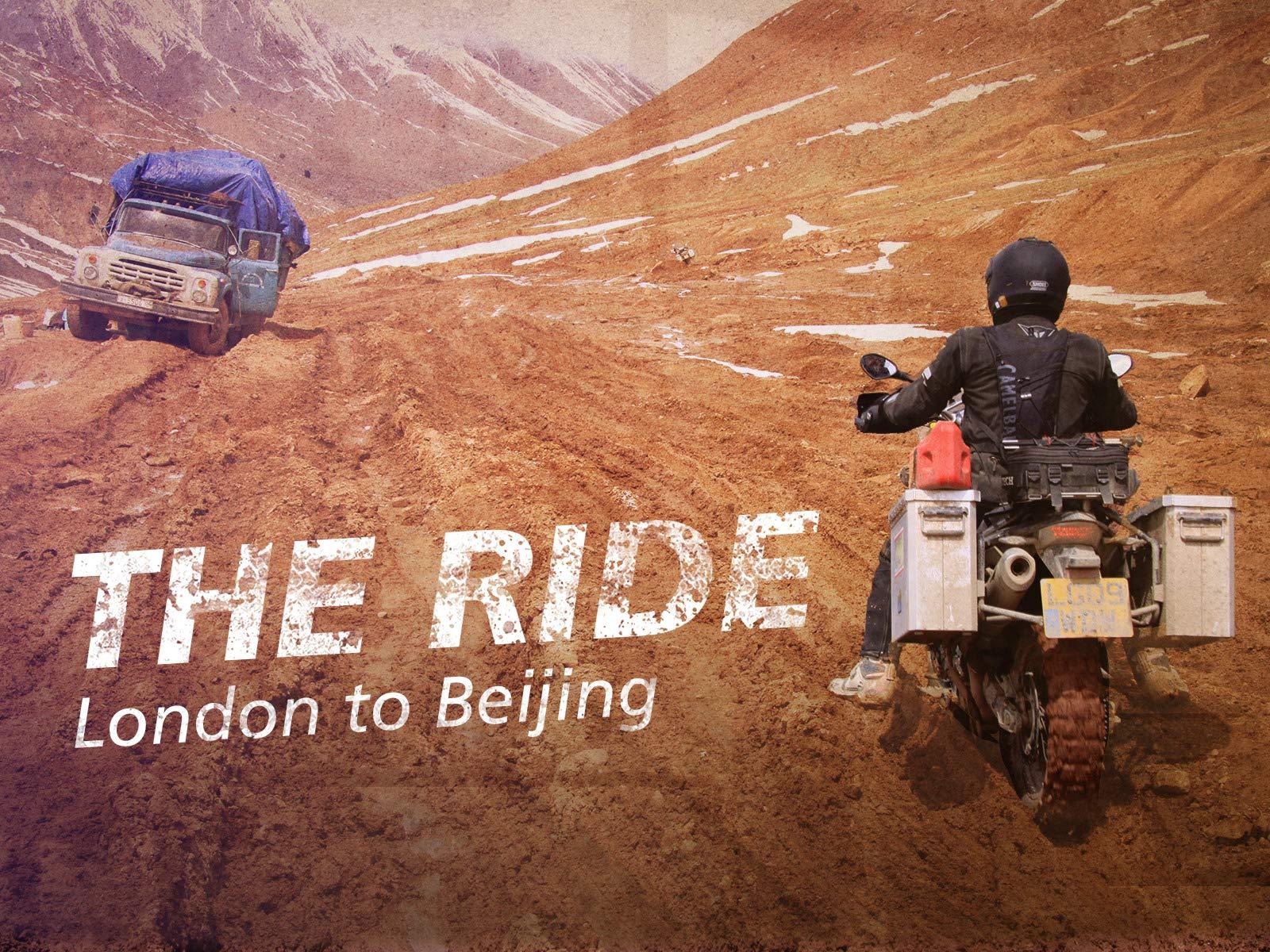 The Ride London to Beijing on Amazon Prime Video UK