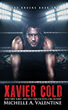 Xavier Cold (Hard Knocks Book Two) (Hard Knocks Book Series 2)