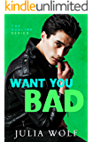 Want You Bad: A Small Town Romantic Comedy (The Sublime Book 3)