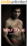 Wolf House (Book Five) (Kiera Hudson Series One 5)
