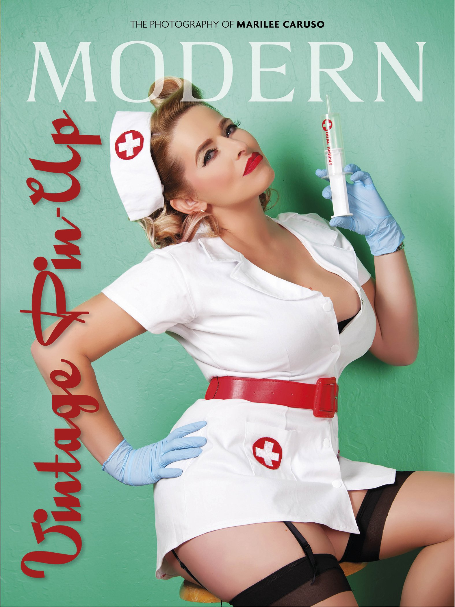 7bf0594c22 Modern Vintage Pin-Up  The Photography of Marilee Caruso Hardcover – April  28