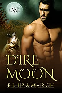 Dire Moon (Hot Moon Rising Book 9)