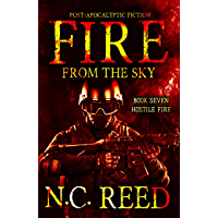 Fire From the Sky: Hostile Fire (English Edition)