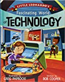 Little Leonardo's Fascinating World of Technology