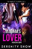 The Madam's Lover (Assassin's Core Book 1)