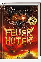 Zane gegen die Götter, Band 2: Feuerhüter Hardcover