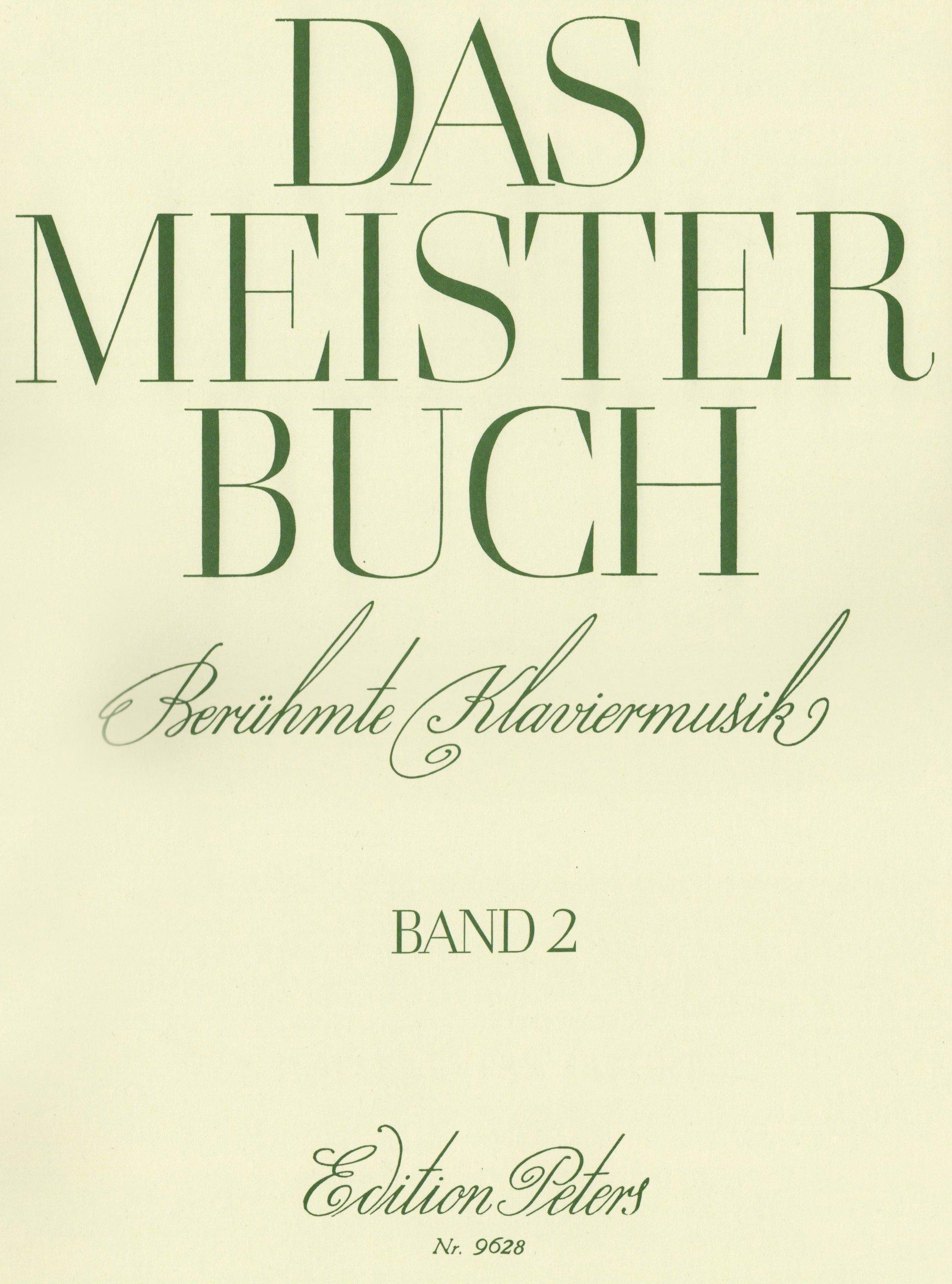 das-meisterbuch-band-2-eine-sammlung-berhmter-klaviermusik-aus-drei-jahrhunderten