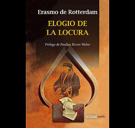 Elogio de la locura (Clásicos) eBook: Rotterdam, Erasmo de, Rivero Weber, Paulina: Amazon.es: Tienda Kindle
