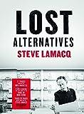 Steve Lamacq - Lost Alternatives