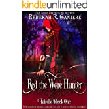 Red the Were Hunter (Fairelle Series Book 1)