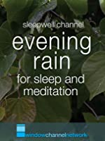 Evening Rain, ultra low light for sleep and meditation