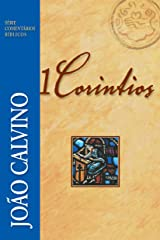 1 Coríntios (Comentários Bíblicos João Calvino) eBook Kindle
