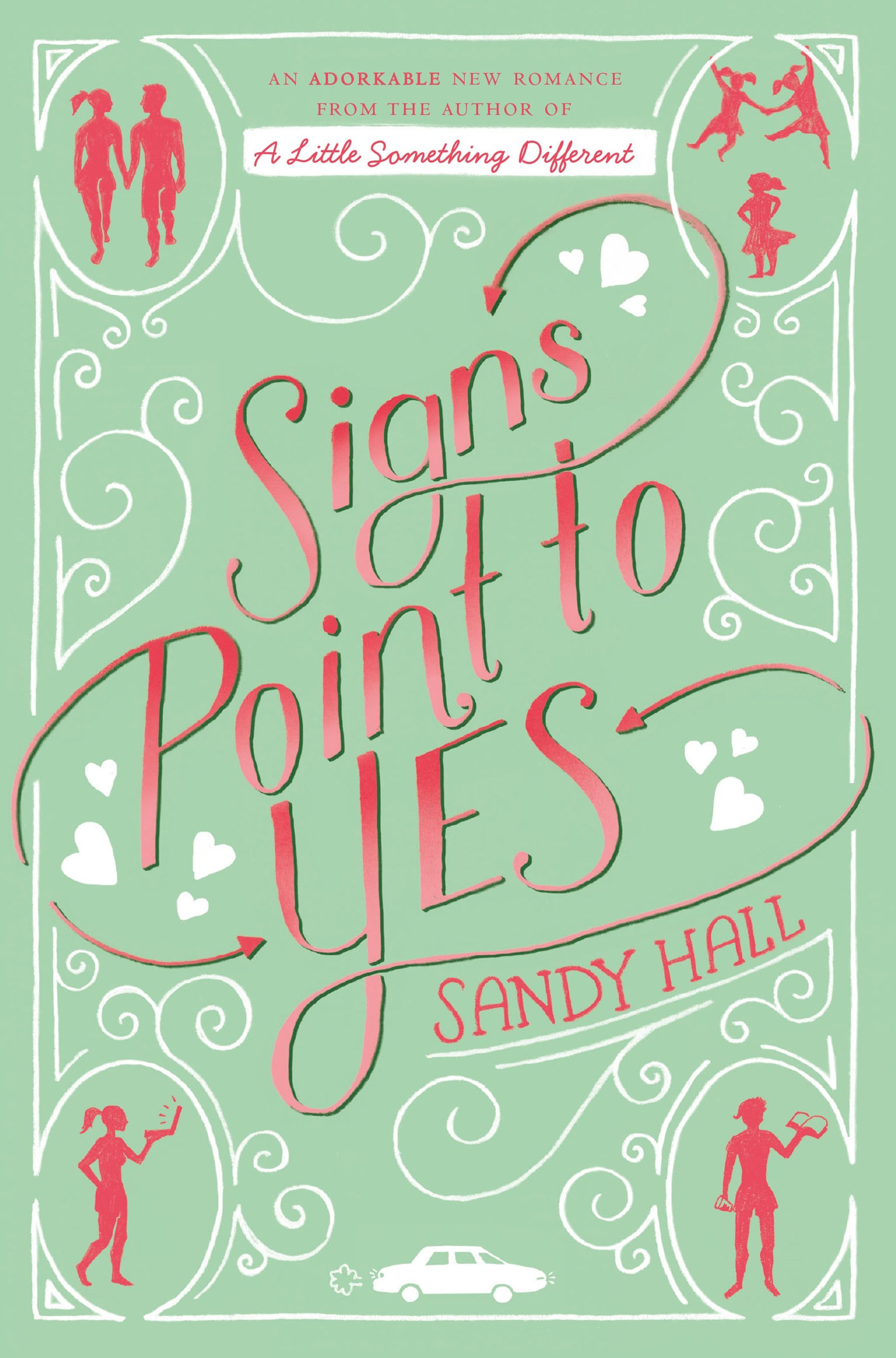 Signs Point to Yes: A Swoon Novel (Swoon Novels Book 7) (English Edition)
