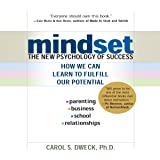 Mindset: The New Psychology of Success, How We Can Learn to Fulfill Our Potential