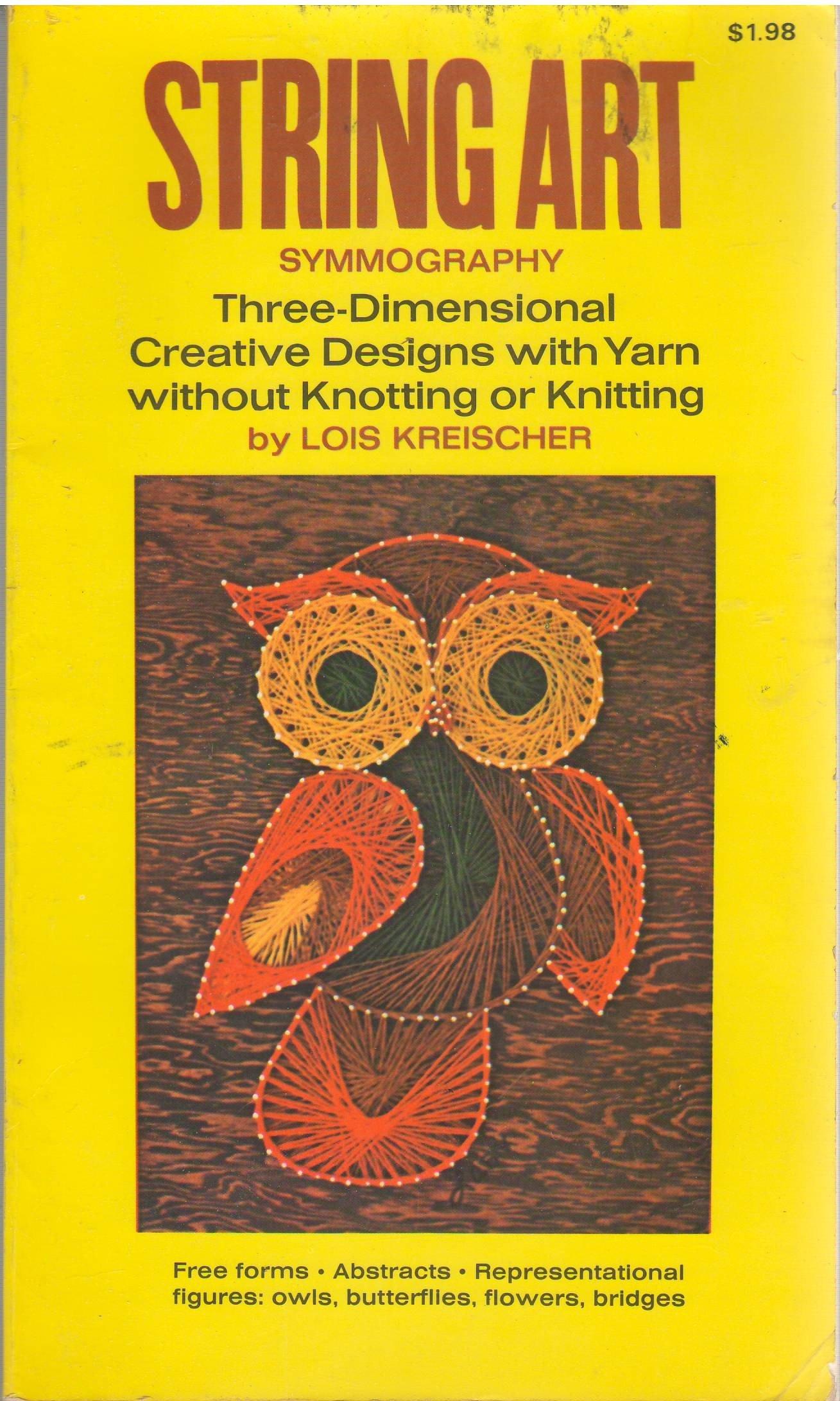 String Art Symmography: Three Dimensional Creative Designs with Yarn ...
