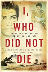 I, Who Did Not Die Kindle Edition