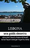 Lisbona: una guida sintetica