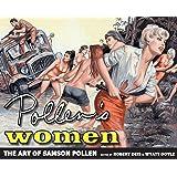 Pollen's Women: The Art of Samson Pollen (The Men's Adventure Library)