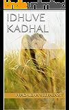 Idhuve kadhal (Tamil Edition)