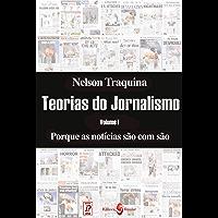 Porque as notícias são como são (Coleção Teorias do Jornalismo)