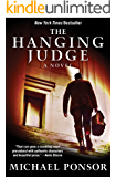 The Hanging Judge: A Novel (The Judge Norcross Novels Book 1)