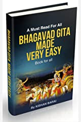 Bhagavad Gita Made Very Easy: Read & Understand Complete Bhagavad Gita in Short Time Kindle Edition