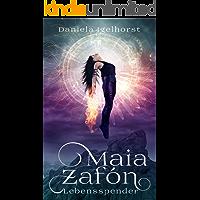 Maia Zafón: Lebensspender
