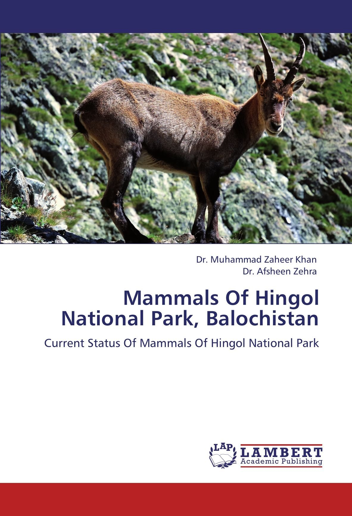 Mammals Of Hingol National Park, Balochistan: Current Status Of