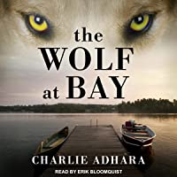 The Wolf at Bay: The Big Bad Wolf, Book 2