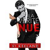 La Vérité Nue (French Edition)