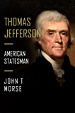 Thomas Jefferson: American Statesman
