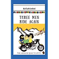 Three Men Ride Again - The Amigos ride to Spiti