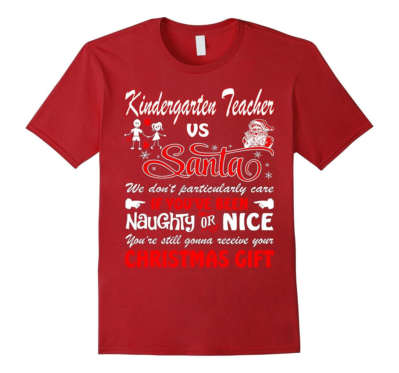 Kindergarten Teacher Vs Santa Christmas Gift Ugly T Shirt Bn Banazatee