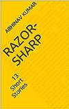 Razor-Sharp: 13 Short Stories