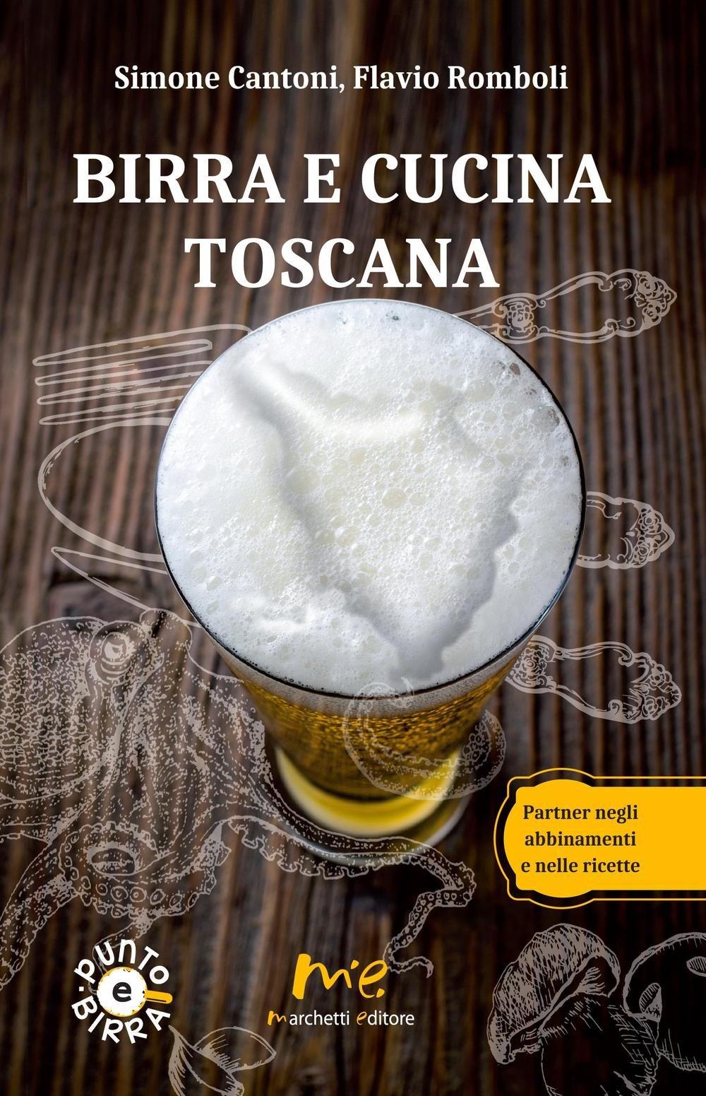 Amazon.it: Birra e cucina toscana. Partner negli abbinamenti ...