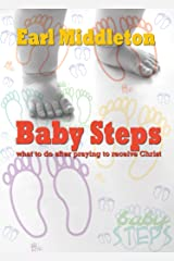 Baby Steps: what to do after praying to receive Christ Kindle Edition