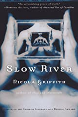 Slow River: A Novel Kindle Edition