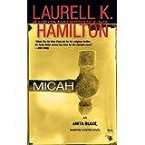 Micah (Anita Blake, Vampire Hunter, Book 13)