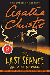 Last Seance, The: Tales of the Supernatural Paperback
