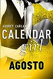 Calendar Girl. Agosto (Calendar Girl - versione italiana - Vol. 8)